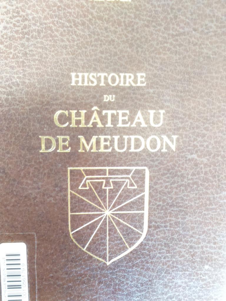 Histoire du Château de Meudon  