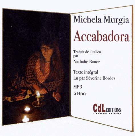 Accabadora   Murgia, Michela (1972-....). Auteur