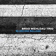 Blues and ballads / Brad Mehldau Trio, ens. instr. | Mehldau, Brad (1970-....). Musicien