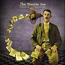 Untold stories / Shai Maestro Trio, ens. instr. | Maestro, Shai (1987-....). Compositeur