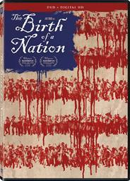 The Birth of A Nation | Parker, Nate (1979-....). Metteur en scène ou réalisateur. Scénariste. Acteur