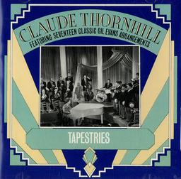 Tapestries / Chef d'orchestre Claude Thornhill   Thornhill, Claude. Chef d'orchestre