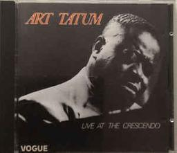 Live at the Crescendo / piano solo Art Tatum | Tatum, Art (1909-1956)