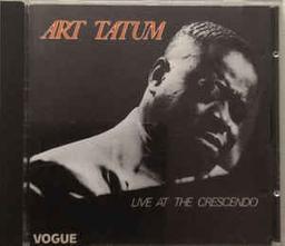 Live at the Crescendo / piano solo Art Tatum | Tatum, Art (1909-1956)