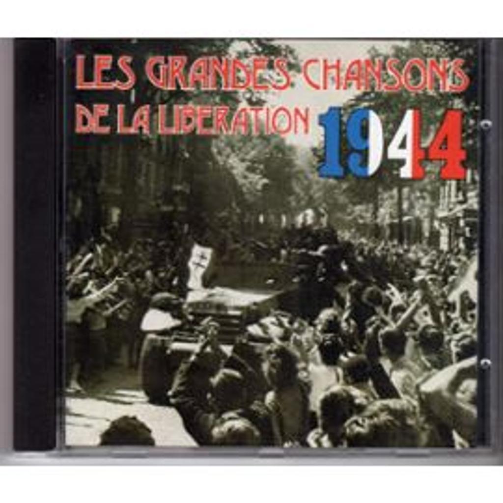 Les grandes chansons de la Libération 1944  |