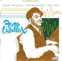 Great original performances 1927-1934 / Auteur Compositeur Interprete Fats Waller | Waller, Fats. Auteur. Compositeur. Chanteur