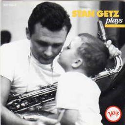Plays / Saxophone ténor Stan Getz   Getz, Stan (1927-1991)