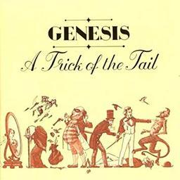A trick of the tail / Auteur Compositeur Interprete Genesis   Genesis. Auteur. Compositeur. Chanteur. Musicien