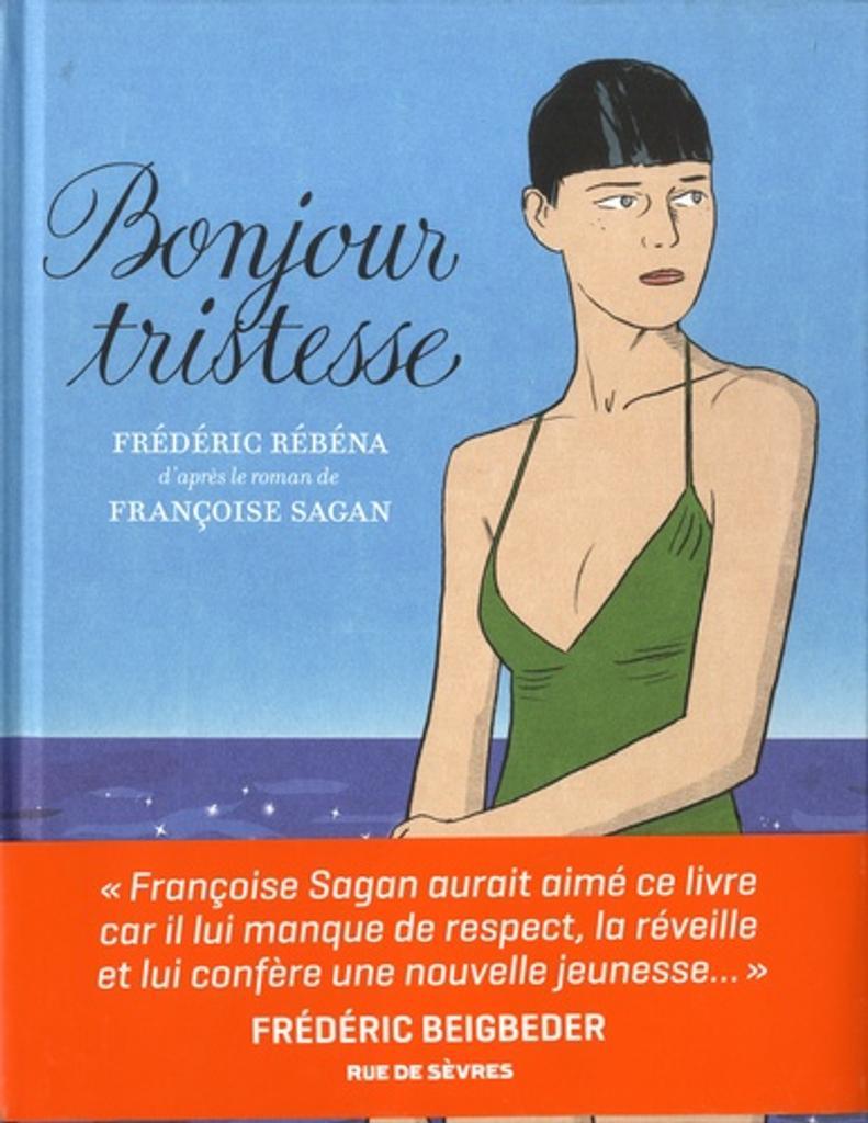 Bonjour tristesse / Frédéric Rébéna |