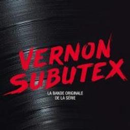 Vernon Subutex : bande originale de la série télévisée |