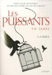 Libres / Vic James   James, Vic. Auteur