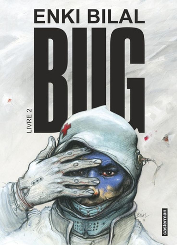 Bug : livre 2 / Enki Bilal |