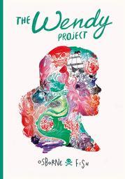 The Wendy Project / Melissa Jane Osborne | Osborne, Melissa Jane. Scénariste