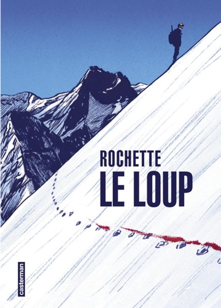 Le loup / Jean-Marc Rochette |