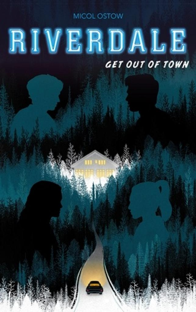 Get Out of Town / Micol Ostow  