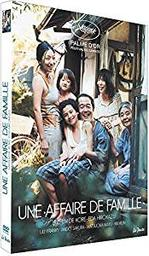 Une affaire de famille   Kore-eda, Hirokazu (1962-....). Metteur en scène ou réalisateur. Antécédent bibliographique. Scénariste