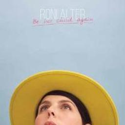 Be her child again / Roni Alter, comp. & chant | Alter, Roni. Compositeur. Auteur. Chanteur