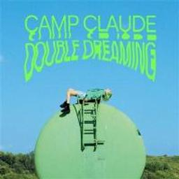 Double dreaming / Camp Claude, ens. voc. & instr. | Camp Claude. Interprète