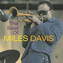 The best of Miles Davis / Miles Davis, comp. & trp. | Davis, Miles (1926-1991). Compositeur. Trompette