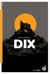 Dix / Marine Carteron | Carteron, Marine  (1972-....). Auteur