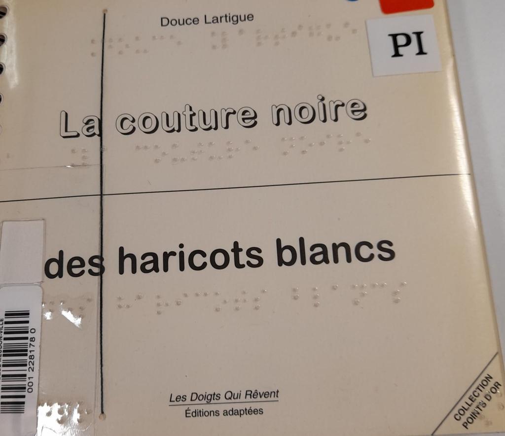 La couture noire des haricots blancs / Douce Lartigue  