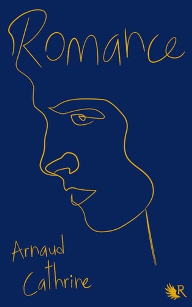 Romance / Arnaud Cathrine |