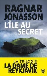 L'île au secret / Ragnar Jonasson   Ragnar Jonasson (1976-....). Auteur