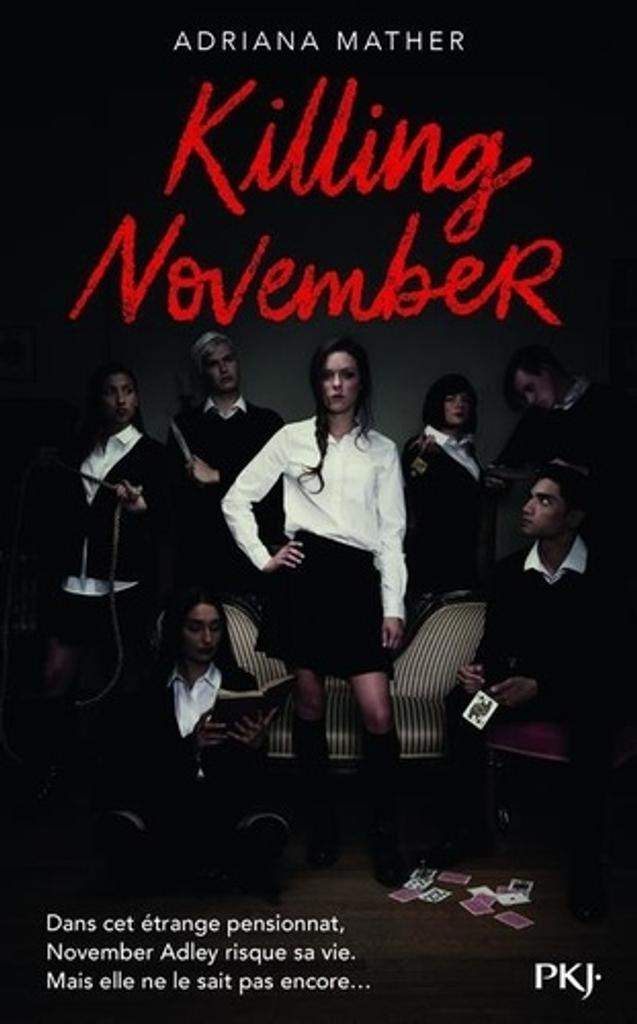 Killing November : tome 1 / Adriana Mather |
