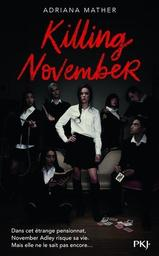Killing November : tome 1 / Adriana Mather | Mather, Adriana. Auteur