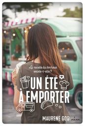 Un été à emporter / Maurene Goo | GOO, Maurene - Auteur du texte. Auteur