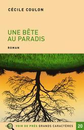 Une bête au paradis / Cécile Coulon | Coulon, Cécile (1990-....). Auteur
