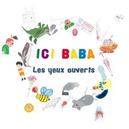 Les yeux ouverts / Ici Baba   Ici Baba. Ensemble instrumental. Ensemble vocal