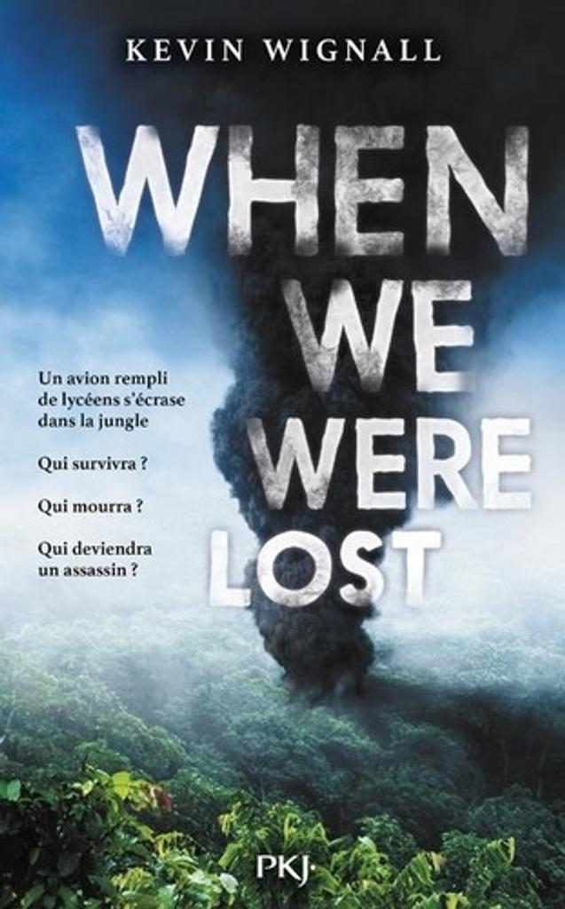 When we were lost : jungle / Kevin Wignall |