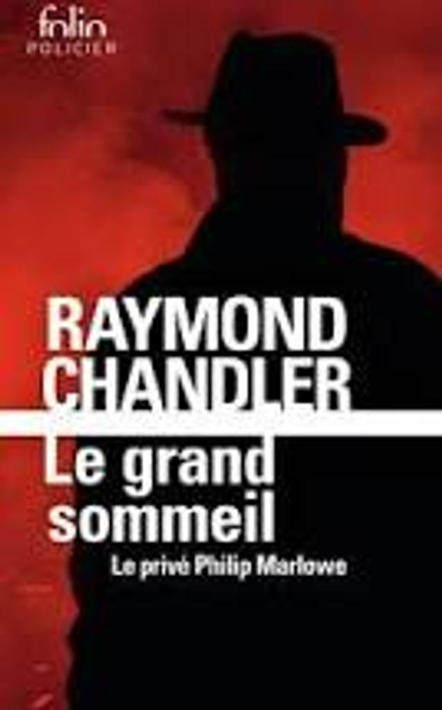 Le grand sommeil / Raymond Chandler |