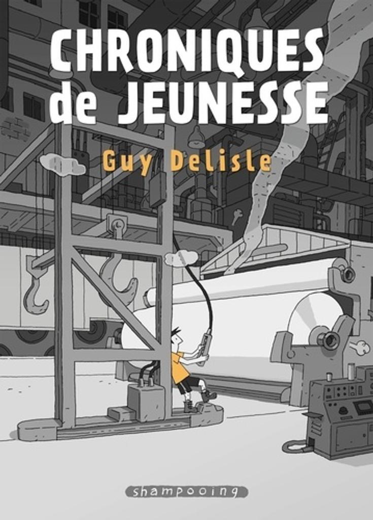 Chroniques de jeunesse / Guy Delisle |