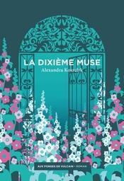 La Dixième Muse / Alexandra Koszelyk   Koszelyk, Alexandra. Auteur