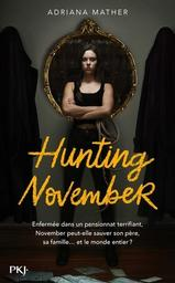 Hunting November / Adriana Mather | Mather, Adriana. Auteur