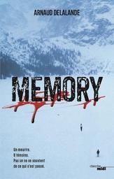 Memory / Arnaud Delalande | Delalande, Arnaud (1971-....). Auteur