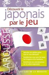 Découvrir le japonais par le jeu   Étienne, Rozenn. Auteur