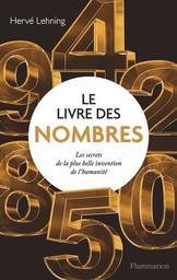 Le livre des nombres / Hervé Lehning   Lehning, Hervé. Auteur