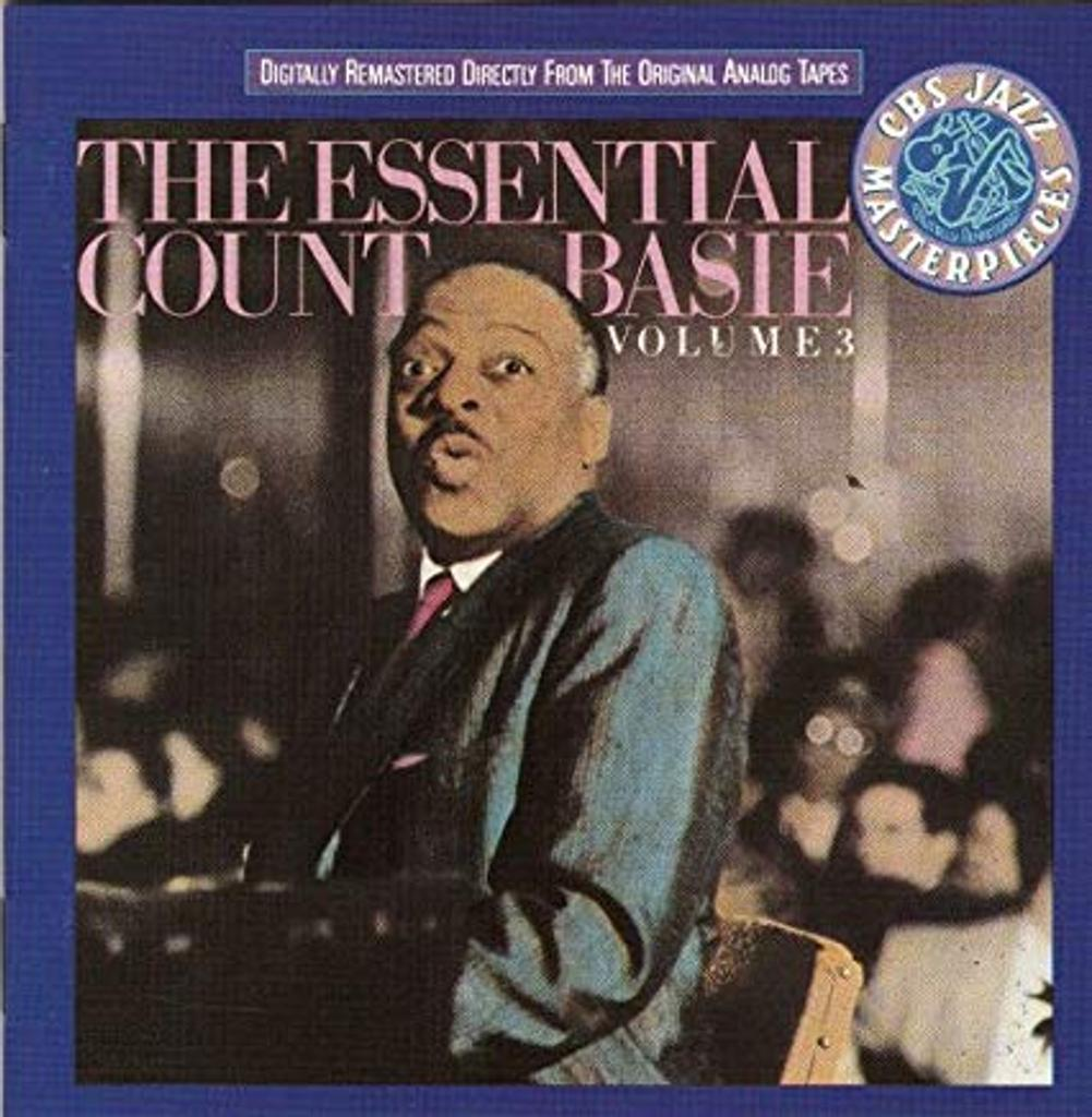 The essential Count Basie, volume III / Count Basie   Basie, Count (1904-1984). Musicien. Chef d'orchestre. Piano