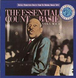 The essential Count Basie, volume III / Count Basie | Basie, Count (1904-1984). Musicien. Chef d'orchestre. Piano