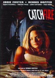 Catchfire    Hopper, Dennis (1936-2010). Metteur en scène ou réalisateur. Acteur