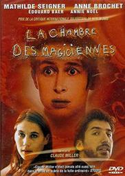 La chambre des magiciennes / réalisateur Claude Miller | Miller, Claude (1942-2012). Metteur en scène ou réalisateur. Scénariste
