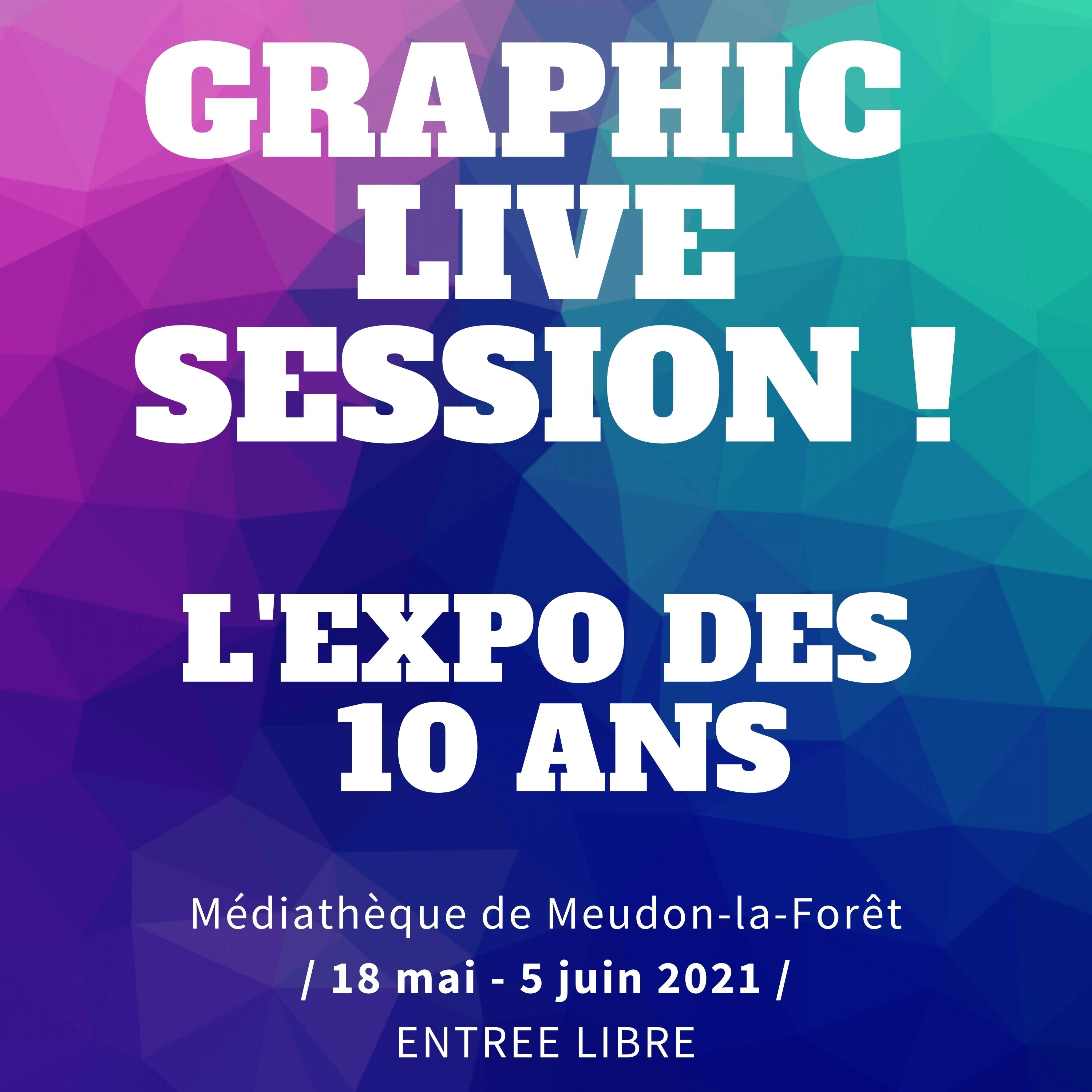 Exposition Graphic Live Session 2021 |